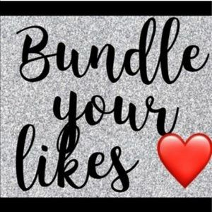 Other - Bundle your likes!!!